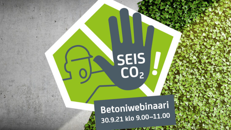 Tervetuloa Seis CO2! -betoniwebinaariin 30.9.2021